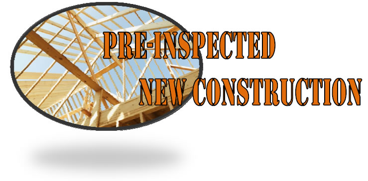 Pre-Inspected New Construction